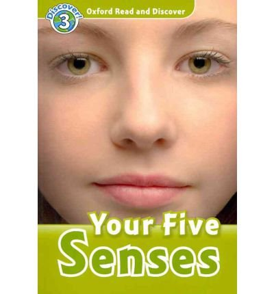 [(Oxford Read and Discover: Level 3: Your Five Senses Audio CD Pack)] [Author: Robert Quinn] published on (July, 2010) PDF