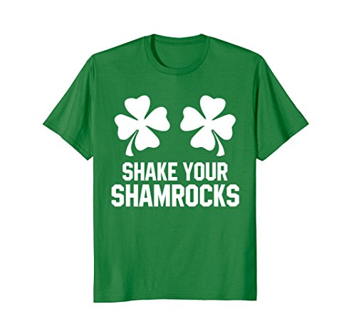 Shake Your Shamrocks Funny St Patrick's Day T-Shirt