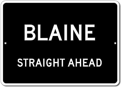 Custom Aluminum Sign - BLAINE, KENTUCKY US City Straight Ahead Sign