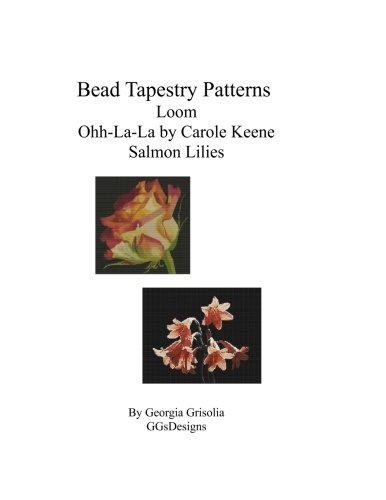 (Bead Tapestry Patterns loom Ohh-La-La by Carole Keene Salmon Lilies)
