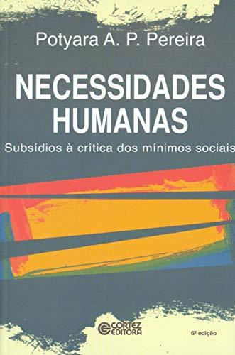 Necessidades Humanas. Subsídios à Critica dos Mínimos Sociais
