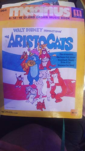 (#264 Magnus 6-12-16 Chord Organ Music Book... Walt Disney Productions' the Aristocats)