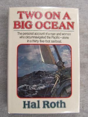 [BEST] Two on a Big Ocean: The Story of the First Circumnavigation of the Pacific Basin in a Small Sailing<br />TXT