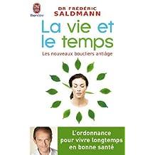 By FREDERIC SALDMANN VIE ET LE TEMPS (LA) [Mass Market Paperback]