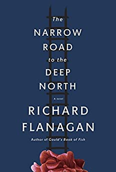The Narrow Road to the Deep North: A novel (Vintage International) by [Flanagan, Richard]