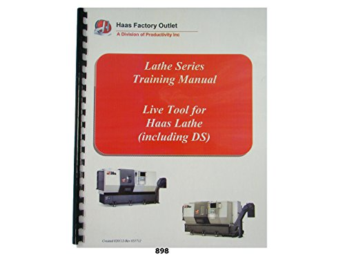 Haas Live Tool for Lathe CNC Training Manual Includes DS Lathe