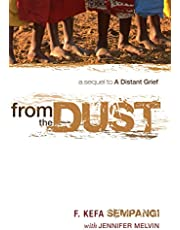 From the Dust: A Sequel to A Distant Grief