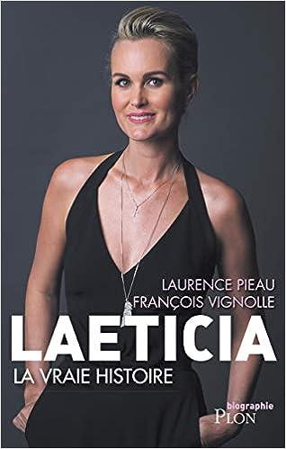 Amazon Fr Laeticia La Vraie Histoire Laurence Pieau