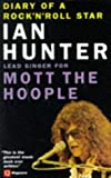 Diary of a Rock 'n' Roll Star by Ian Hunter (1996) Paperback