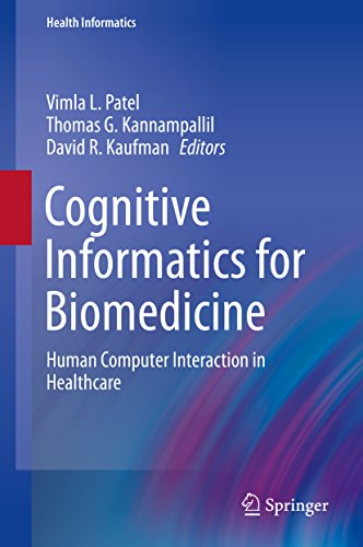 Download Cognitive Informatics for Biomedicine: Human Computer Interaction in Healthcare (Health Informatics) Pdf