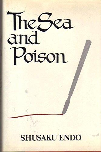 The Sea and Poison: A Novel by Shusaku Endo (1980-09-03)