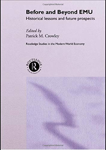 Before and Beyond EMU: Historical Lessons and Future Prospects (Routledge Studies in the Modern World Economy) - Beyond Modern World Imports