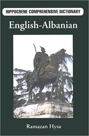 English-Albanian Comprehensive Dictionary (Hippocrene Comprehensive Dictionary)