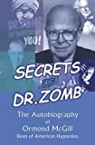 Secrets of Dr. Zomb: The Autobiography of Ormond McGill