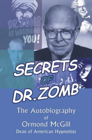 Secrets of Dr. Zomb: The Autobiography of Ormond McGill by Crown House Pub Ltd