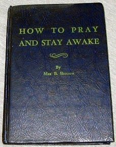 How To Pray and Stay Awake
