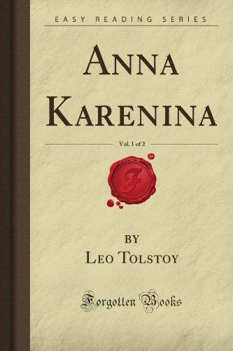 Anna Karenina, Vol. 1 of 2 (Forgotten Books) Leo Gladstone Tolstoy
