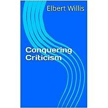 Conquering Criticism