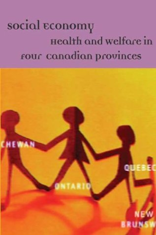 Social Economy: Health and Welfare in Four Canadian Provinces