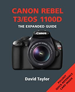 buy canon rebel t3 eos 1100d the expanded guide book online at rh amazon in canon 1100d guide pdf eos 1100d guide