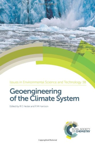 Geoengineering of the Climate System: RSC (Issues in Environmental Science and Technology)