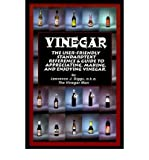 img - for { [ VINEGAR: THE USER FRIENDLY STANDARD TEXT, REFERENCE AND GUIDE TO APPRECIATING, MAKING, AND ENJOYING VINEGAR ] } Diggs, Lawrence J ( AUTHOR ) Dec-20-2000 Paperback book / textbook / text book