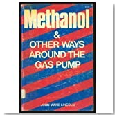 Methanol the Alternative Car Fuel and Other Ways Around the Gas Pump