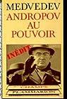 Andropov au pouvoir par Medvedev