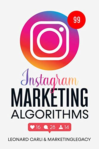 4102FVlLK9L - Instagram Marketing Algorithms: $10000/Month Business Plan Using Your Personal Social Media Account | Learn How To Make Money Online Right Now From Home, Building a Brand and Become an Influencer