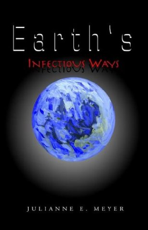 Read Online Earth's Infectious Ways pdf