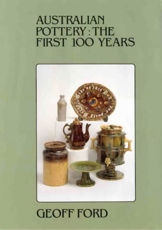 Australian pottery: The first 100 years