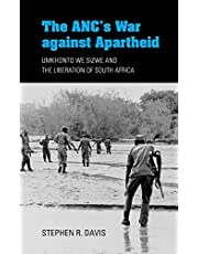 The ANC's War against Apartheid: Umkhonto we Sizwe and the Liberation of South Africa