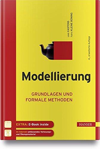 Modellierung: Grundlagen und formale Methoden Gebundenes Buch – 12. Februar 2018 Uwe Kastens Hans Kleine Büning 3446454640 Algorithmus