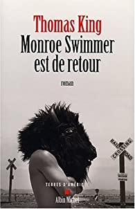 Monroe Swimmer est de retour par Thomas King