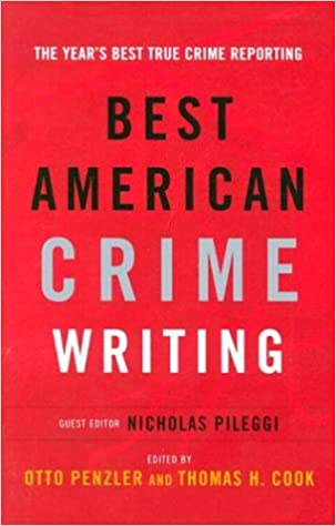 The Best American Crime Writing 2002 Edition The Years Best True