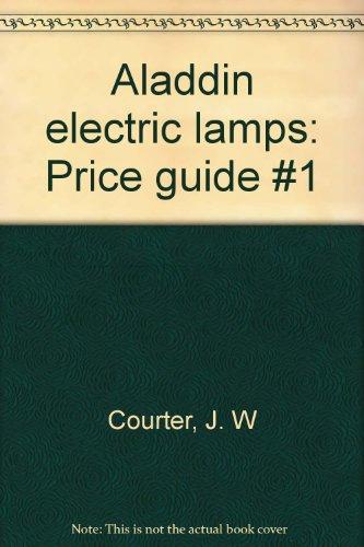 Aladdin Electric Lamps Price Guide, No.1