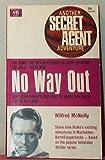 No Way Out: Another Secret Agent Adventure (Macfadden, No. 50-320)