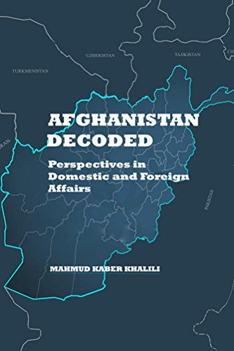 Download PDF Afghanistan Decoded - Perspectives in Domestic and Foreign Affairs