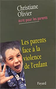 "Afficher ""Les parents face à la violence de l'enfant"""