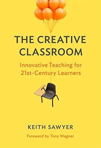 The Creative Classroom: Innovati...