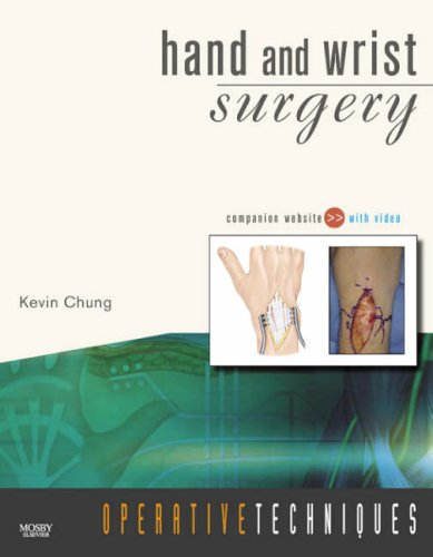 Operative Techniques: Hand and Wrist Surgery: Book, Website and DVD,  2-Volume Set (Operative Techniques In Orthopaedic Surgery 4 Volume Set)