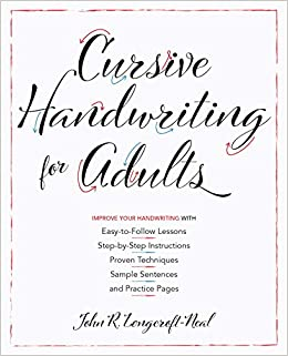 Cursive Handwriting for Adults: Easy-to-Follow Lessons, Step ...
