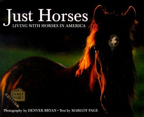 Just Horses (Just Pets (Half Pint Edition))