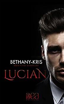 LUCIAN (Filthy Marcellos Livro 1) por [KRIS, BETHANY]