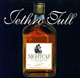 Nightcap by Jethro Tull (1998-12-15)