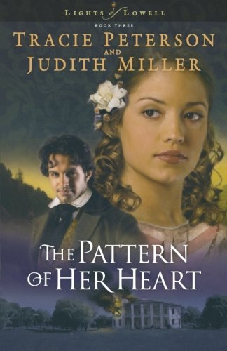 Download The Pattern of Her Heart (Lights of Lowell Series #3) PDF