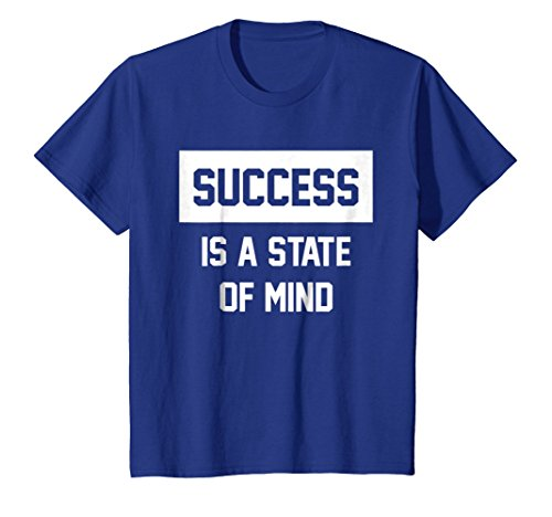 Success Is A State Of Mind Inspirational T-Shirt