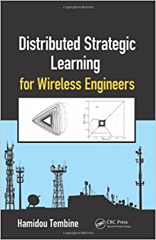 Book Distributed Strategic Learning for Wireless Engineers