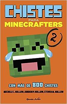 Minecraft. Chistes Para Minecrafters 2 por Michele C. Hollow epub