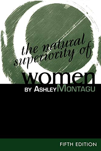 The Natural Superiority of Women, 5th Edition